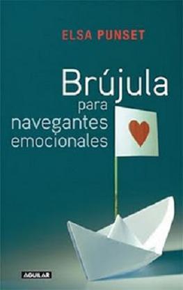 """""""Brújula para navegantes emocionales"""", libro de Elsa Punset"""