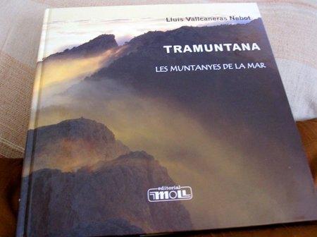 'Tramuntana, les muntanyes de la mar', un homenaje a la sierra de Mallorca