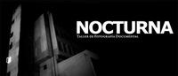 Nocturna, taller gratuito de fotografía documental en Granada