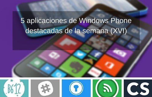 5 aplicaciones de Windows Phone destacadas de la semana (XVI)