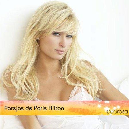 Parejas de Poprosa: Paris Hilton (II)