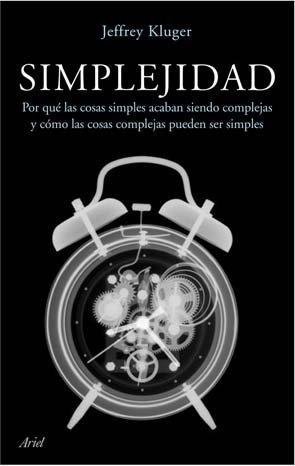 'Simplejidad' de Jeffrey Kluger