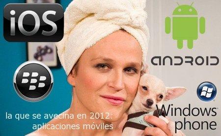 La que se avecina en 2012: desarrollo de aplicaciones móviles
