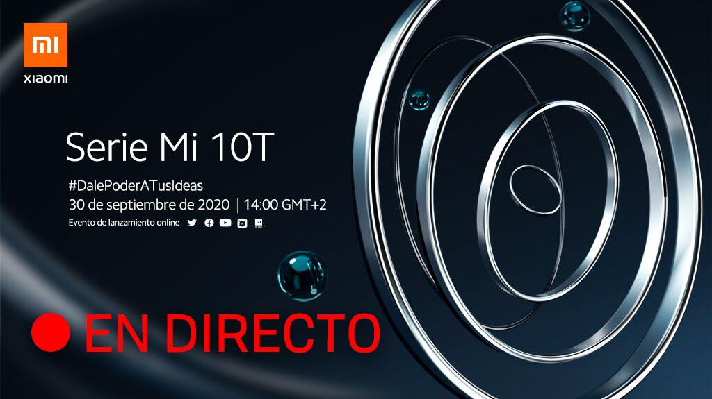 Xiaomi Mi 10T: sigue la presentación de la serie de móviles en directo