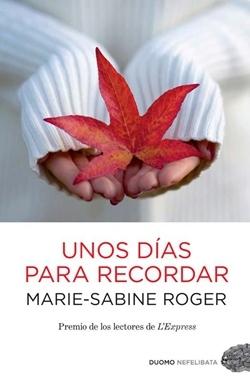 'Unos días para recordar' de Marie-Sabine Roger