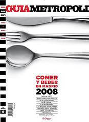 Guia Metrópoli, Comer y Beber en Madrid 2008