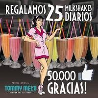25 milkshakes diarios gratis en Tommy Mel's