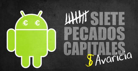 Los siete pecados capitales en Android: Avaricia