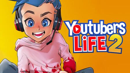 Youtubers Life 2 ya en reserva: adelántate y compra ya este juego de simulación para convertirte en una estrella de internet