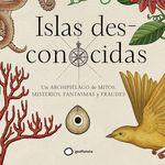"""""""Islas des-conocidas"""", un precioso libro ilustrado que nos lleva a un archipiélago de mitos y misterios"""