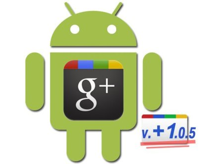 Google Plus para Android llega a su versión 1.0.5