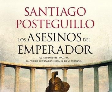 Santiago Posteguillo nos trae su nueva novela, 'Los asesinos del emperador'