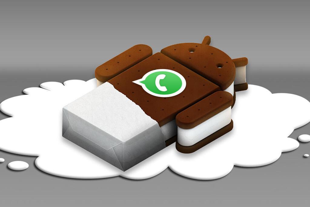WhatsApp dejará de funcionar en Android Ice Cream Sandwich en noviembre