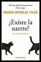 [Libros que nos inspiran] '¿Existe la suerte?' de Nassim Nicholas Taleb