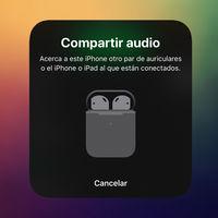 Cómo activar Audio Sharing de iOS 13 en los AirPods y auriculares Beats compatibles