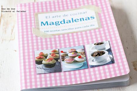 El arte de cocinar magdalenas, 100 recetas sencillas para cada día. Libro de recetas