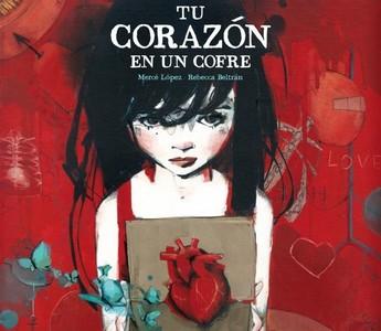'Tu corazón en un cofre' de Mercé López y Rebecca Beltrán