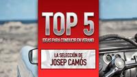 Top 5 ideas para conducir en verano, la selección de Josep Camós