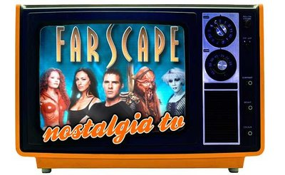 'Farscape', Nostalgia TV