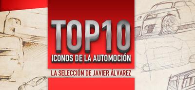 Top10 de iconos de la automoción: la selección de Javier Álvarez