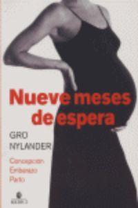 """Libro: """"Nueve meses de espera"""" de Gro Nylander"""