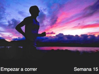 Entrenamiento para empezar a correr: semana 15