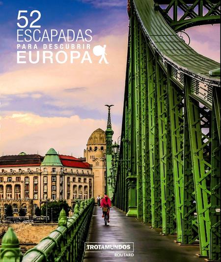 52 escapada para descubrir Europa libro
