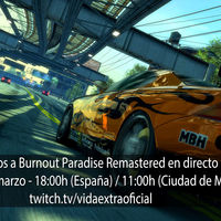 Streaming de Burnout Paradise Remastered a las 18:00h (las 11:00h en CDMX) [Finalizado]