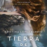 'Tierra de brumas' de Cristina López Barrio