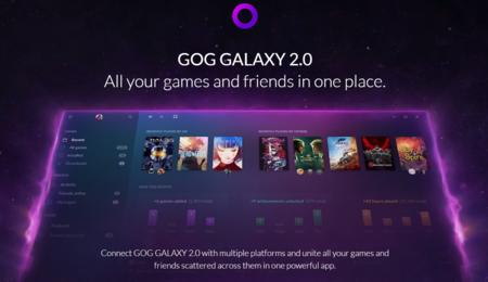 GOG Galaxy 2.0 quiere ser la nueva aplicación gratuita que reúna todos nuestros juegos y amigos en un mismo lugar