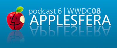 Podcast 6 Especial WWDC08 ya disponible