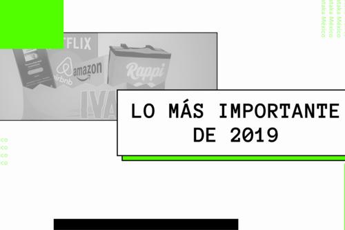 Lo que nos dejó 2019: estos son los temas más importantes del año que seguirán dando de que hablar en 2020, según Xataka México