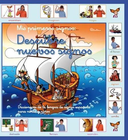 'Descubre nuevos signos', nuevo diccionario de lengua de signos para niños