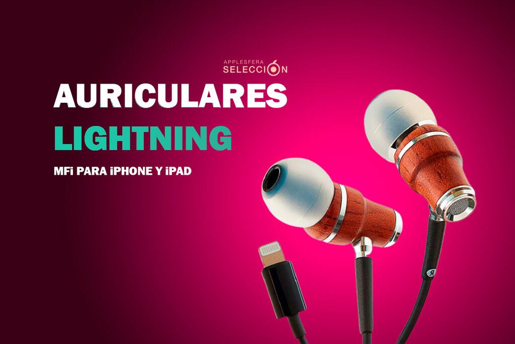 ¿Cansado de cargar tus auriculares? 10 propuestas con cable Lightning y certificado MFi para iPhone o iPad