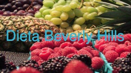 Dieta Beverly Hills. Análisis de dietas milagro (XVII)