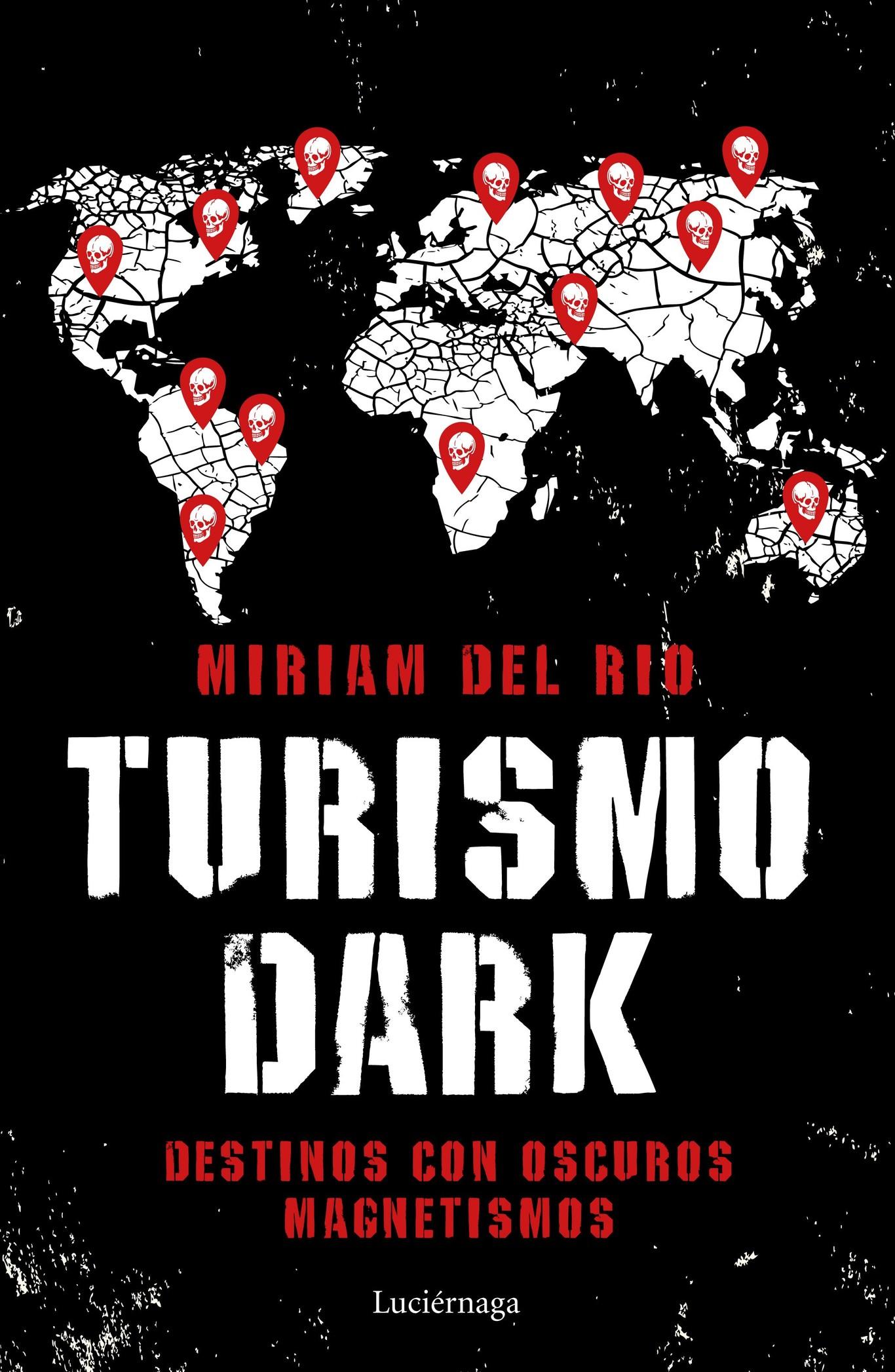 """Lo pasamos de miedo descubriendo los destinos más misteriosos con el libro """"Turismo dark"""""""