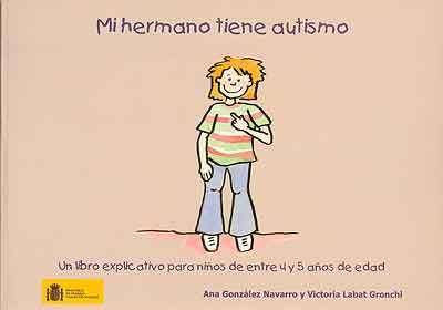 """""""Mi hermano tiene autismo"""", un cuento para  que los niños entiendan este trastorno"""