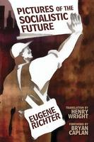 Imágenes de un futuro socialista, de Eugene Richter