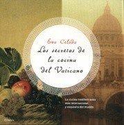 Los secretos de la cocina del Vaticano