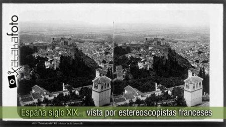 Fotografía estereoscópica francesa de la España del XIX