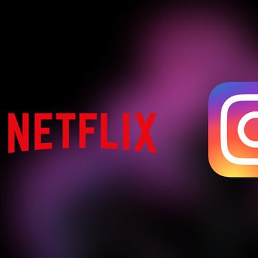 Netflix ya permite compartir en Instagram Stories las series y películas que más te gustan