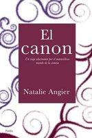 [Libros que nos inspiran] 'El canon', de Natalie Angier