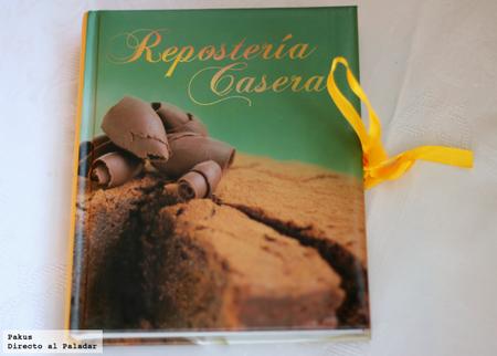 Repostería casera. Libro de cocina