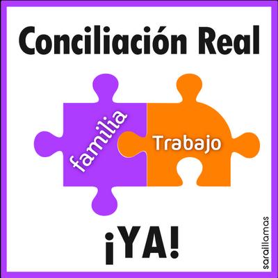 Conciliación Real Ya: otra forma de conciliar la vida familiar y laboral es posible