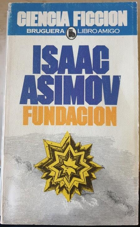 Descubrí La Fundación en la edición de Bruguera en los 80