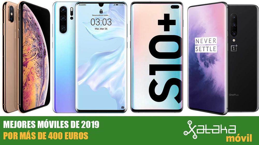 2dea7b4dcd8 Los mejores móviles de 2019 a partir de 400 euros