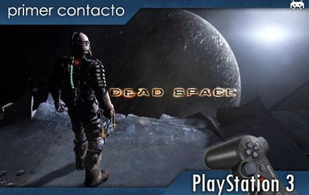 'Dead Space': primer contacto