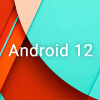 Android 12 a punto de aparecer: Google actualiza la aplicación incluida en las betas