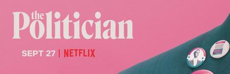 Netflix anuncia la fecha de estreno y el reparto de 'The Politician', la nueva serie de Ryan Murphy