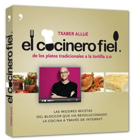 Libro de recetas El cocinero fiel, de los platos tradicionales a la tortilla 2.0